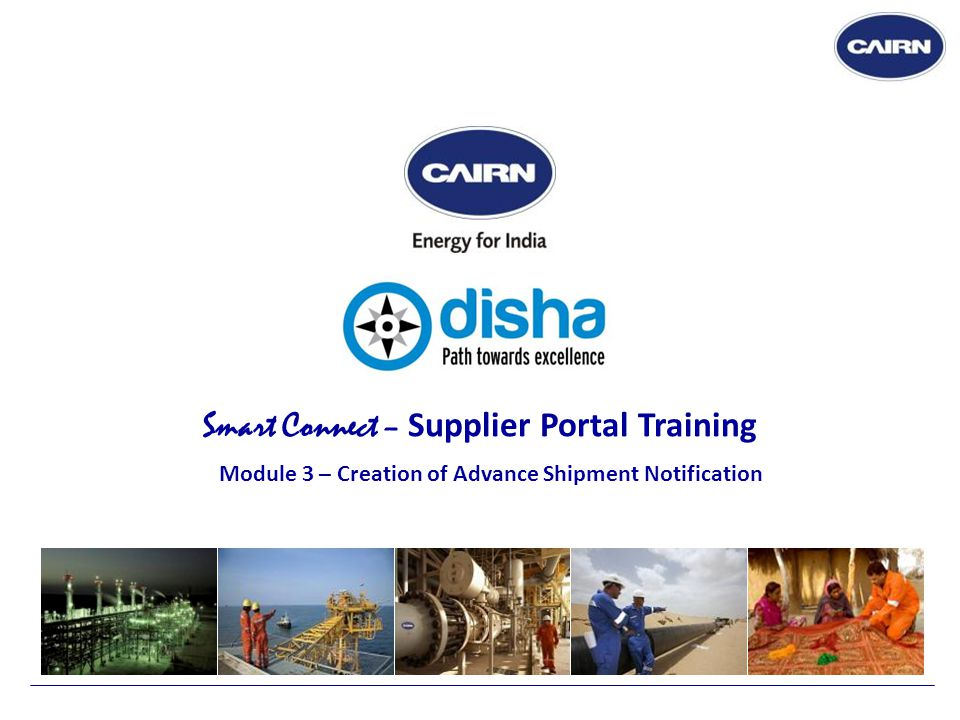 Smart Connect – Supplier Portal Training Module 3 – Creation of Advance Shipment Notification