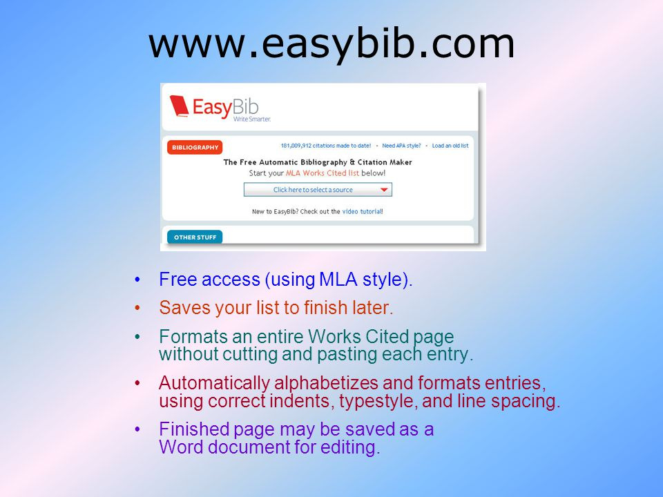 Free access (using MLA style). Saves your list to finish later.