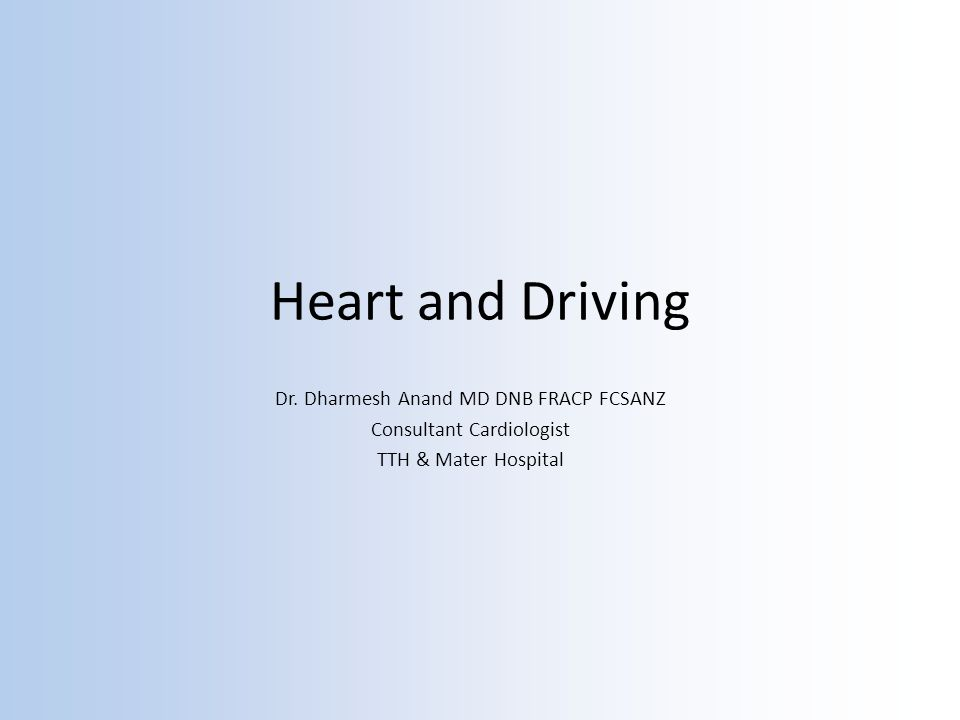 Heart and Driving Dr.