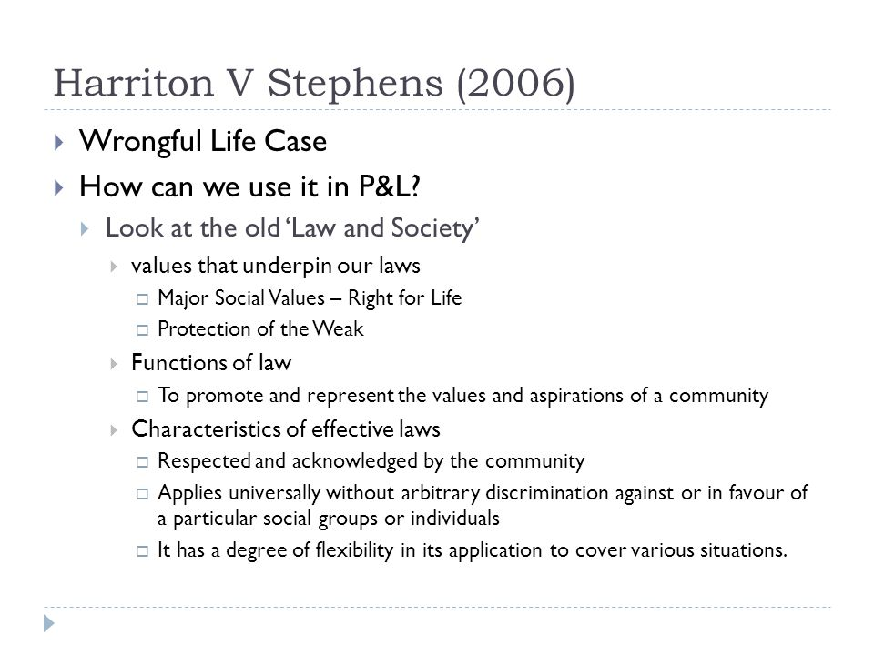 Harriton V Stephens (2006) Wrongful Life Case How can we use it in P&L.