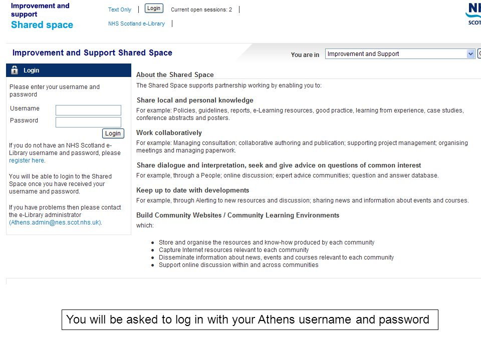 You will be asked to log in with your Athens username and password