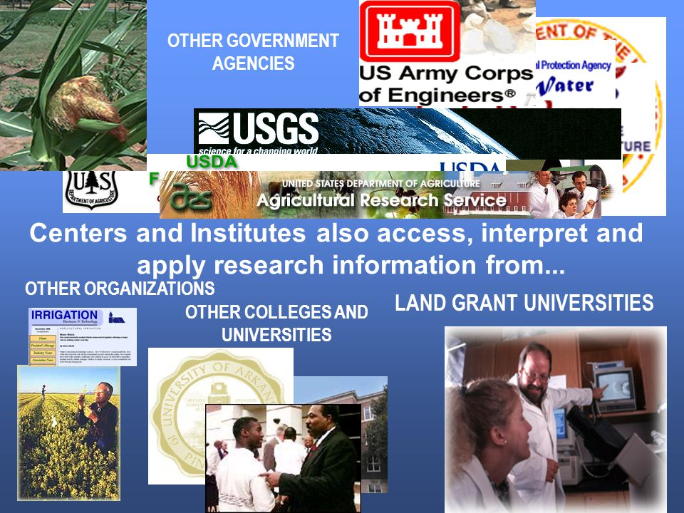 Centers and Institutes also access, interpret and apply research information from...