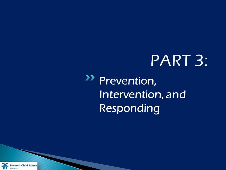 Prevention, Intervention, and Responding