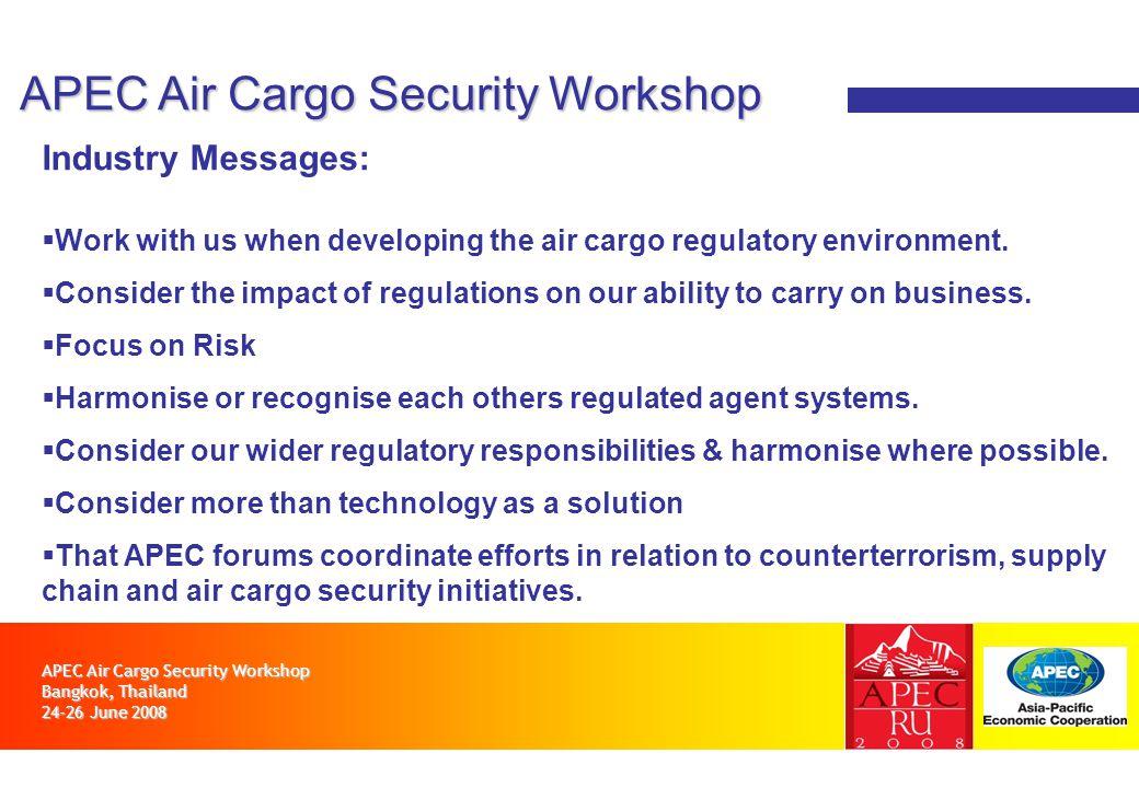APEC Air Cargo Security Workshop Bangkok, Thailand June ppt