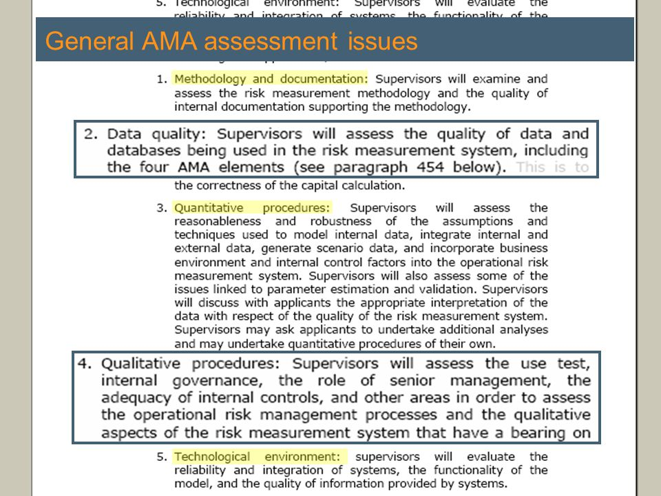 Regulation and Operational Risk | 7 February General AMA assessment issues