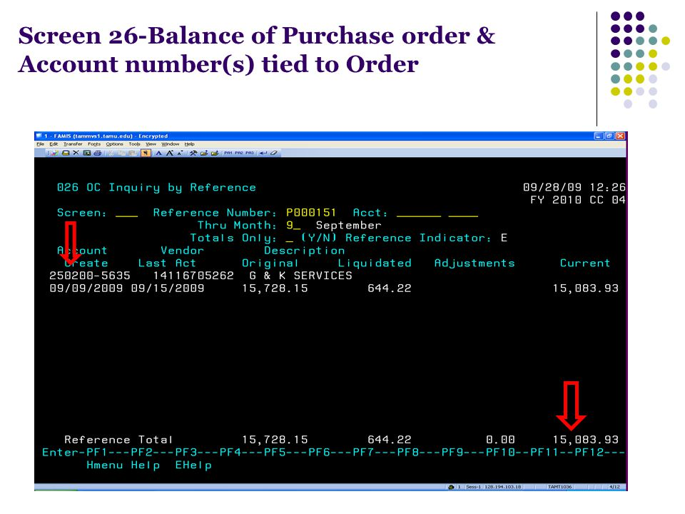 Screen 26-Balance of Purchase order & Account number(s) tied to Order