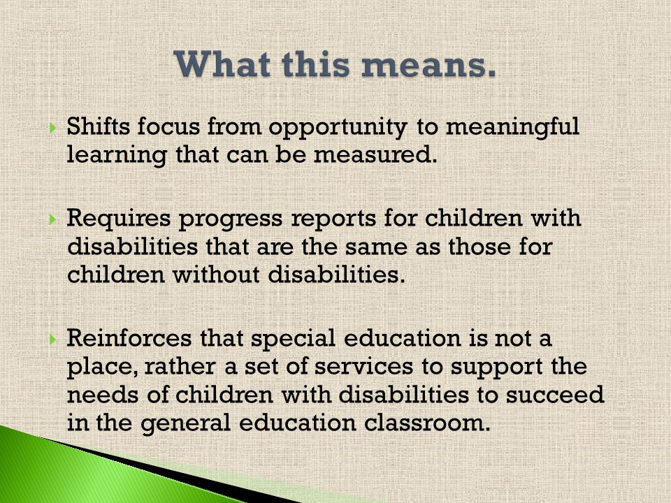 Assures the right of all individuals with disabilities to a free appropriate pubic education (FAPE).
