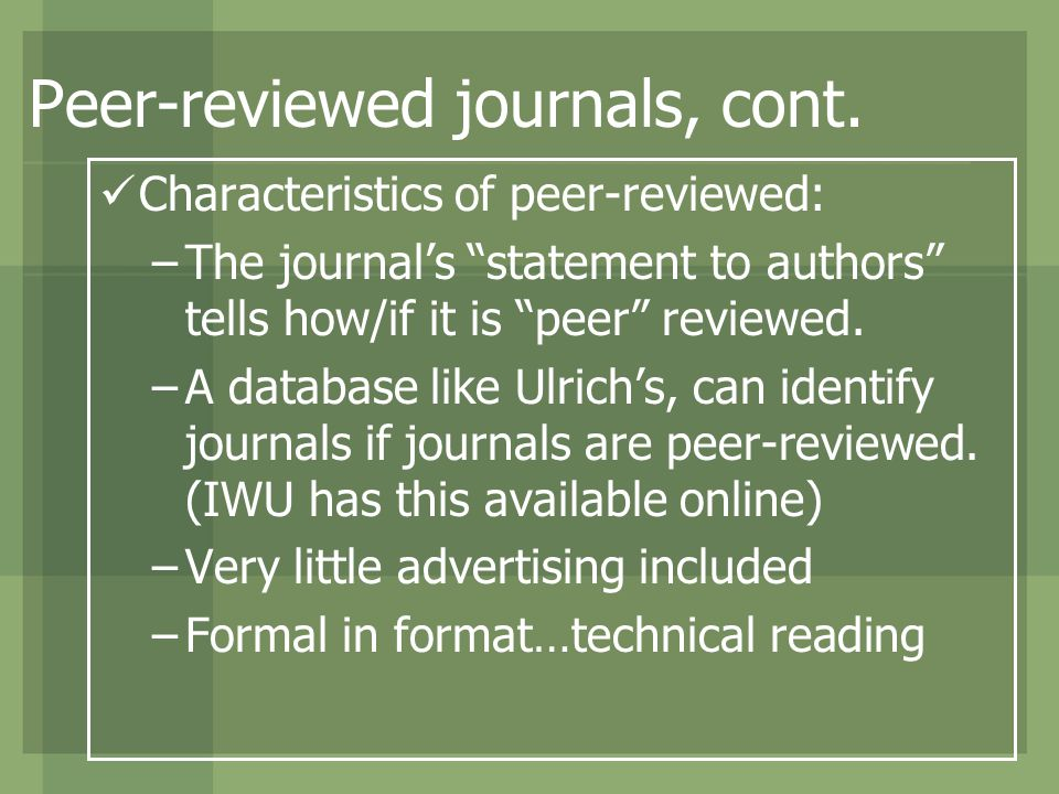 Peer-reviewed journals, cont.