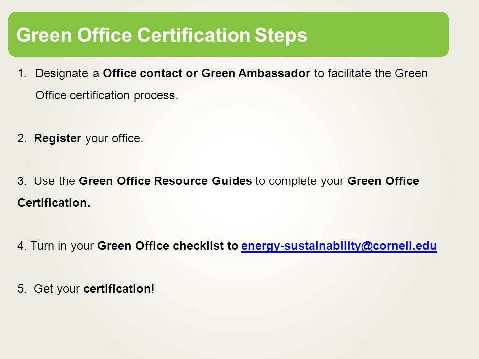 Green Office Certification Program. What is a Green Office ...