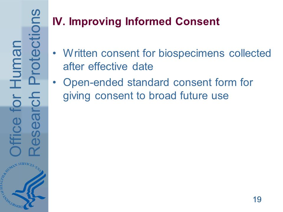 Office for Human Research Protections 19 IV.