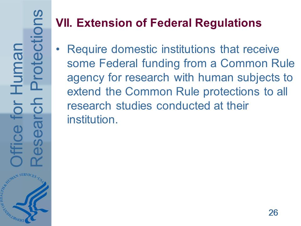 Office for Human Research Protections 26 VII.