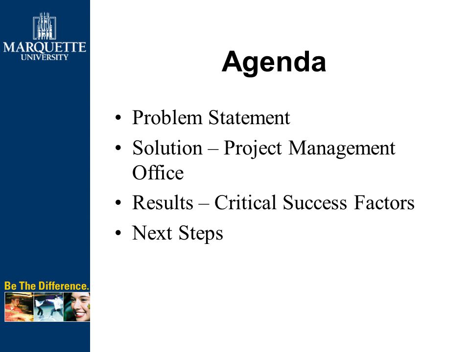 Agenda Problem Statement Solution – Project Management Office Results – Critical Success Factors Next Steps