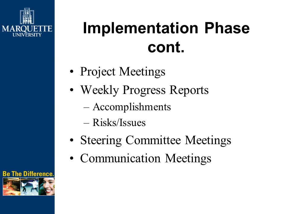 Implementation Phase cont.