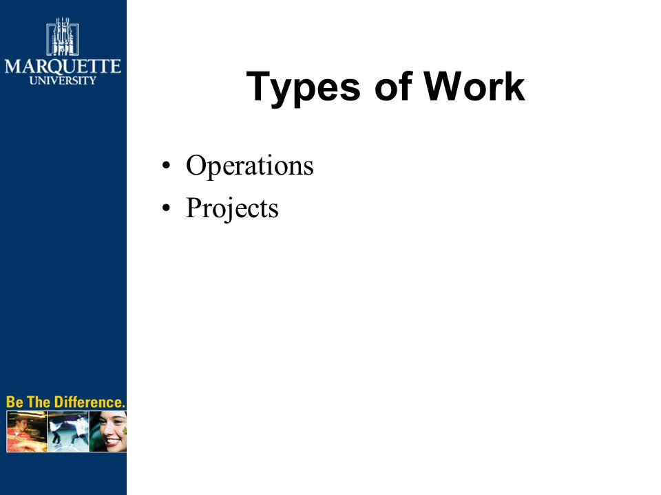 Types of Work Operations Projects
