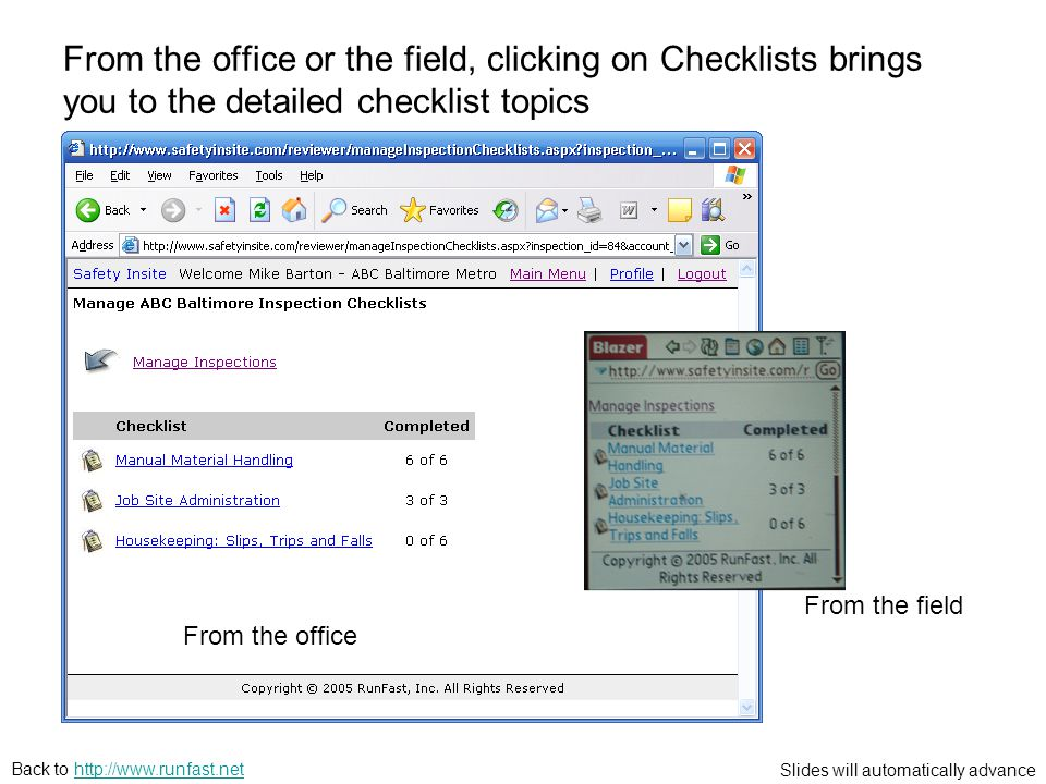 Slides will automatically advance Back to   From the office or the field, clicking on Checklists brings you to the detailed checklist topics From the office From the field