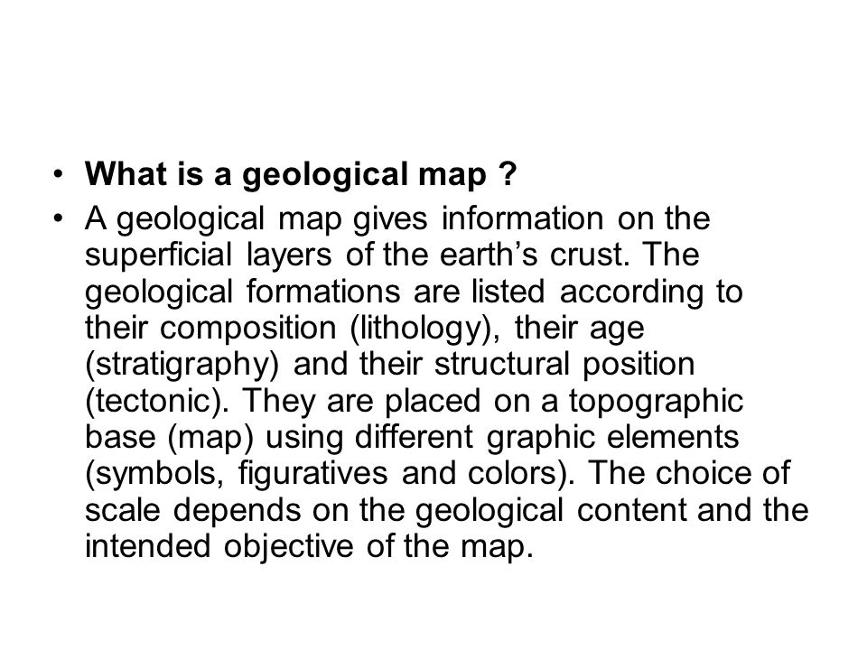 •What is a geological map .