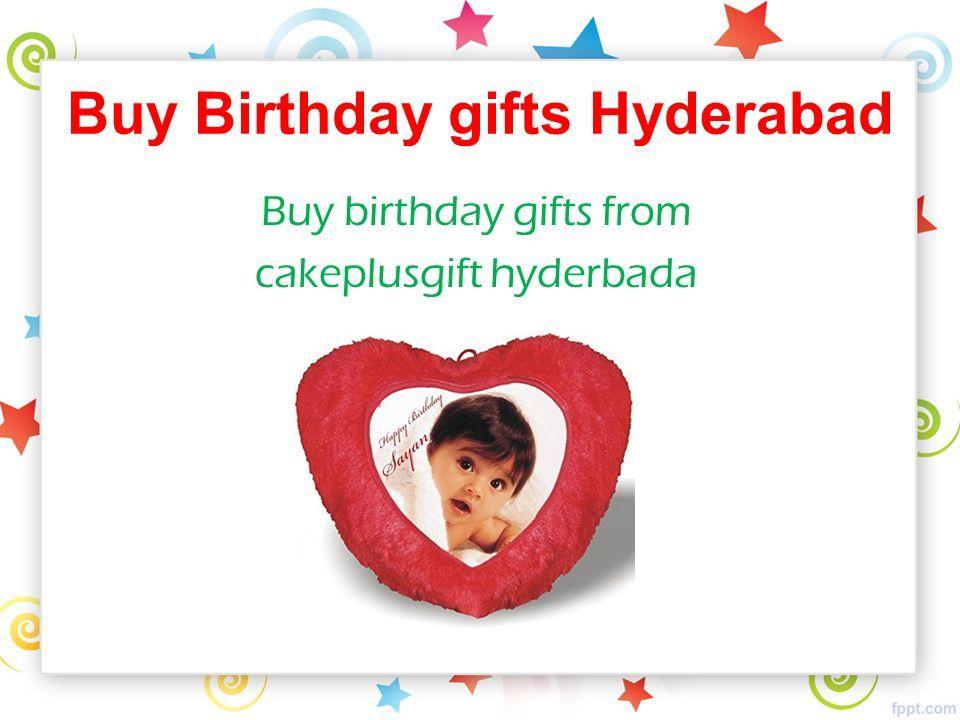 6 Buy Birthday Gifts Hyderabad From Cakeplusgift Hyderbada