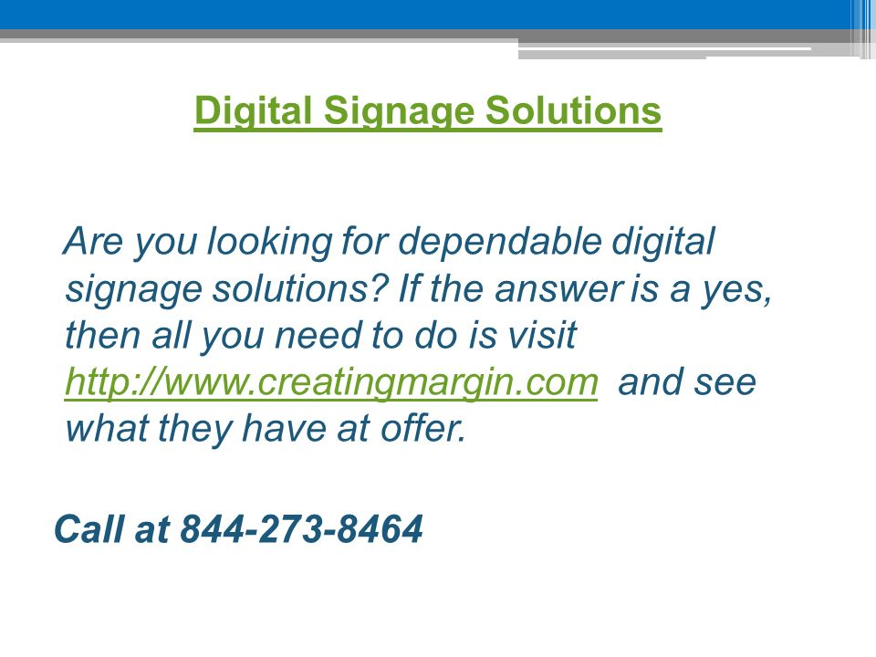 Digital Signage Solutions Are you looking for dependable digital signage solutions.