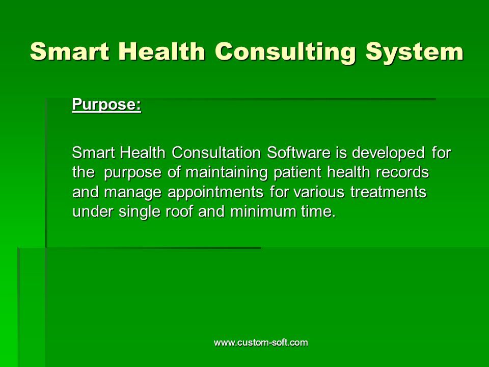 Smart Health Consulting System by CustomSoft  - ppt download