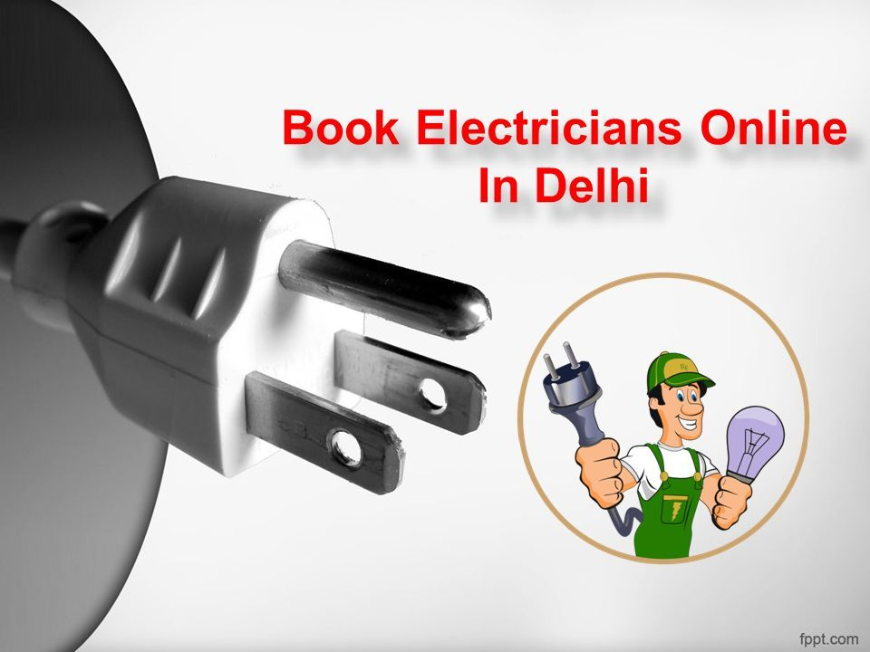 Book Electricians Online In Delhi Book Electricians Online In Delhi