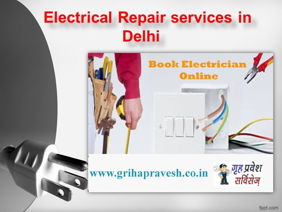 Electrical Repair services in Delhi Electrical Repair services in Delhi