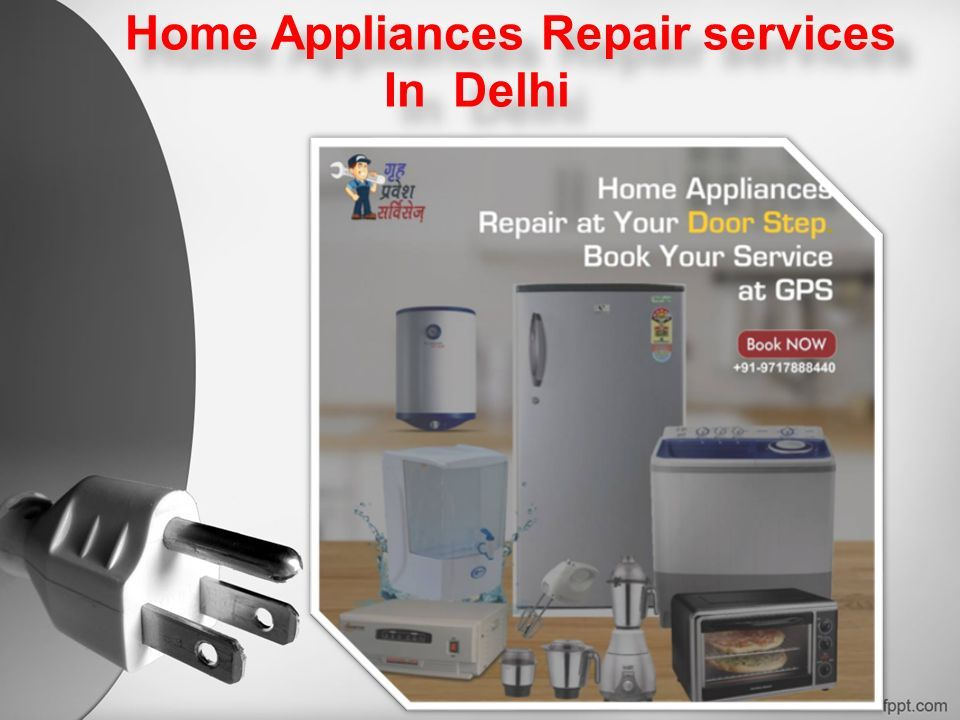 Home Appliances Repair services In Delhi Home Appliances Repair services In Delhi