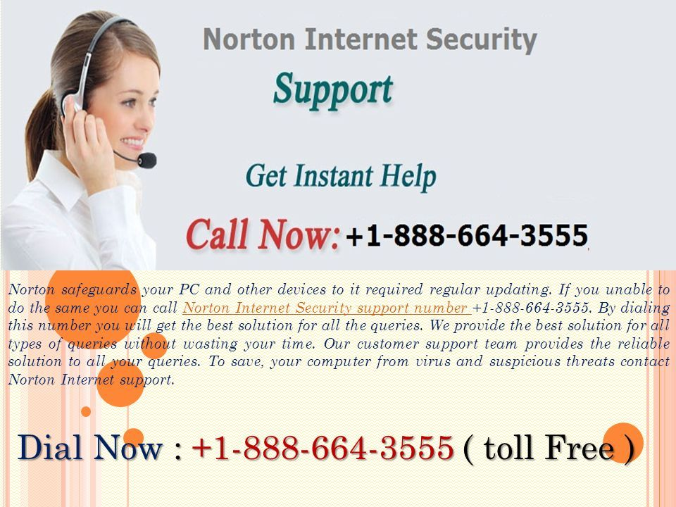 Norton safeguards your PC and other devices to it required regular updating.