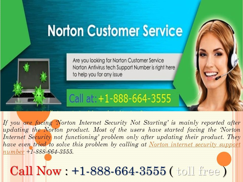 If you are facing 'Norton Internet Security Not Starting' is mainly reported after updating the Norton product.