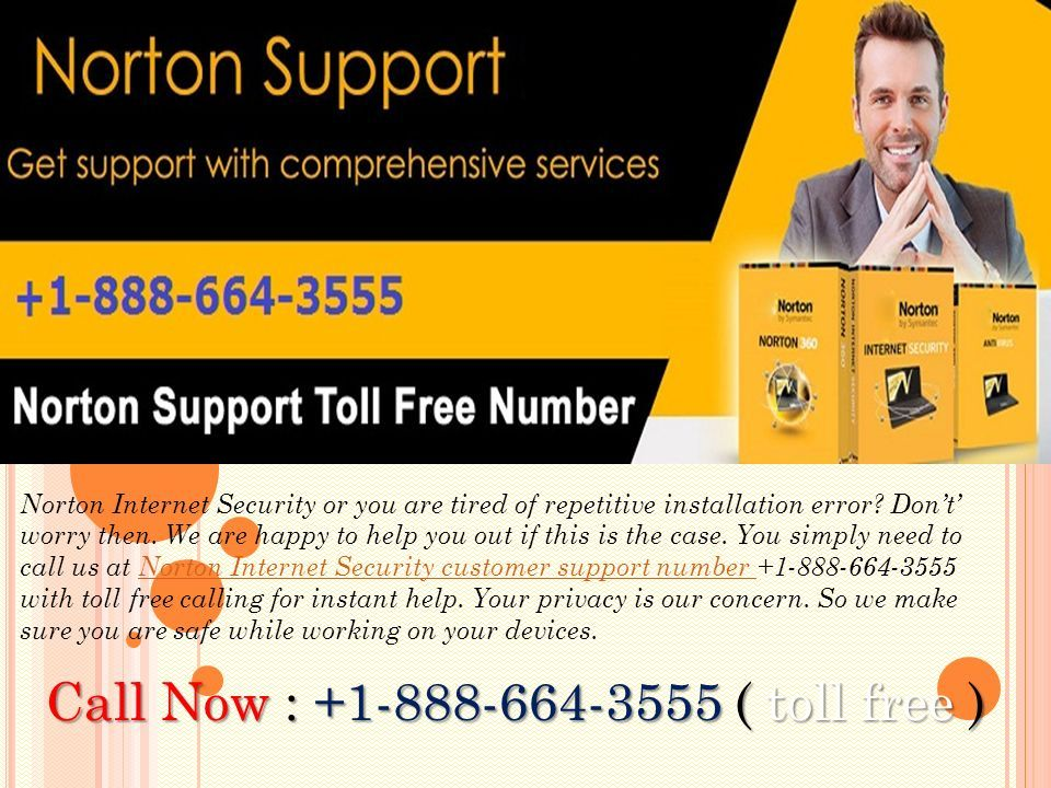 Norton Internet Security or you are tired of repetitive installation error.