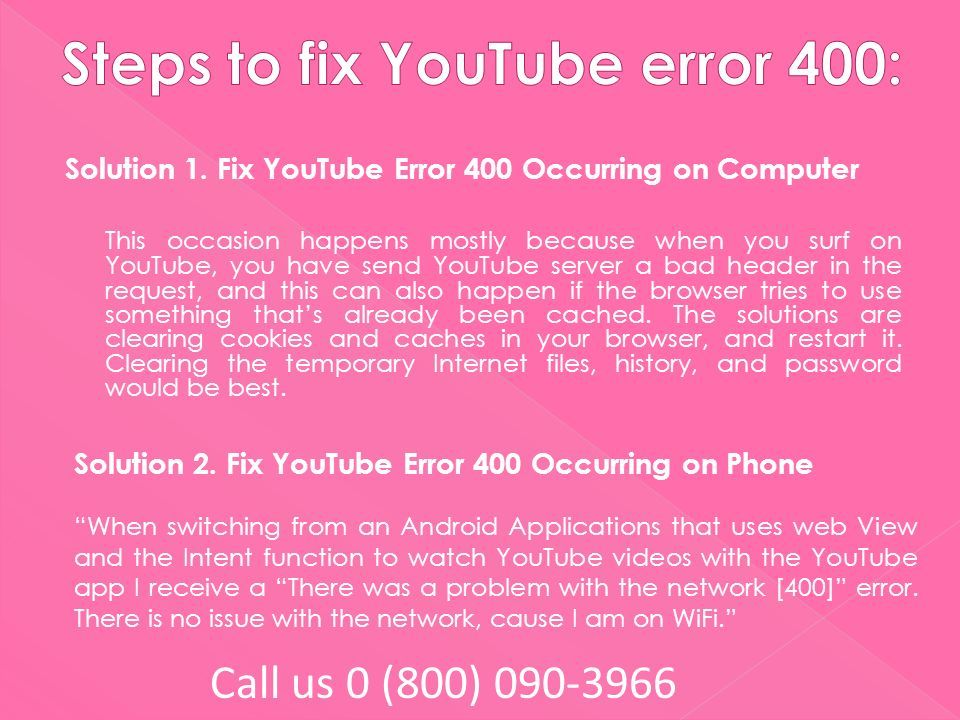 How to fix YouTube error 400? Call us 0 (800) - ppt download