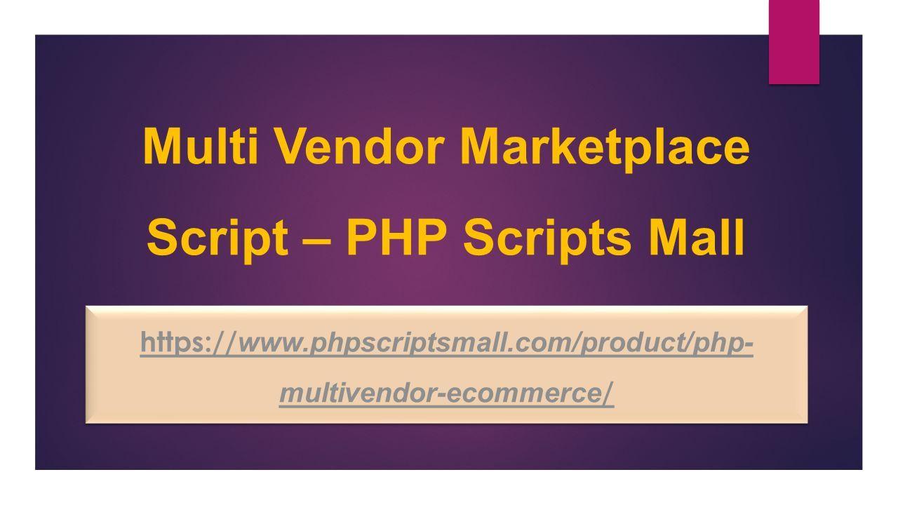 Multi-Vendor Marketplace Script | Multi-Vendor Ecommerce solutions