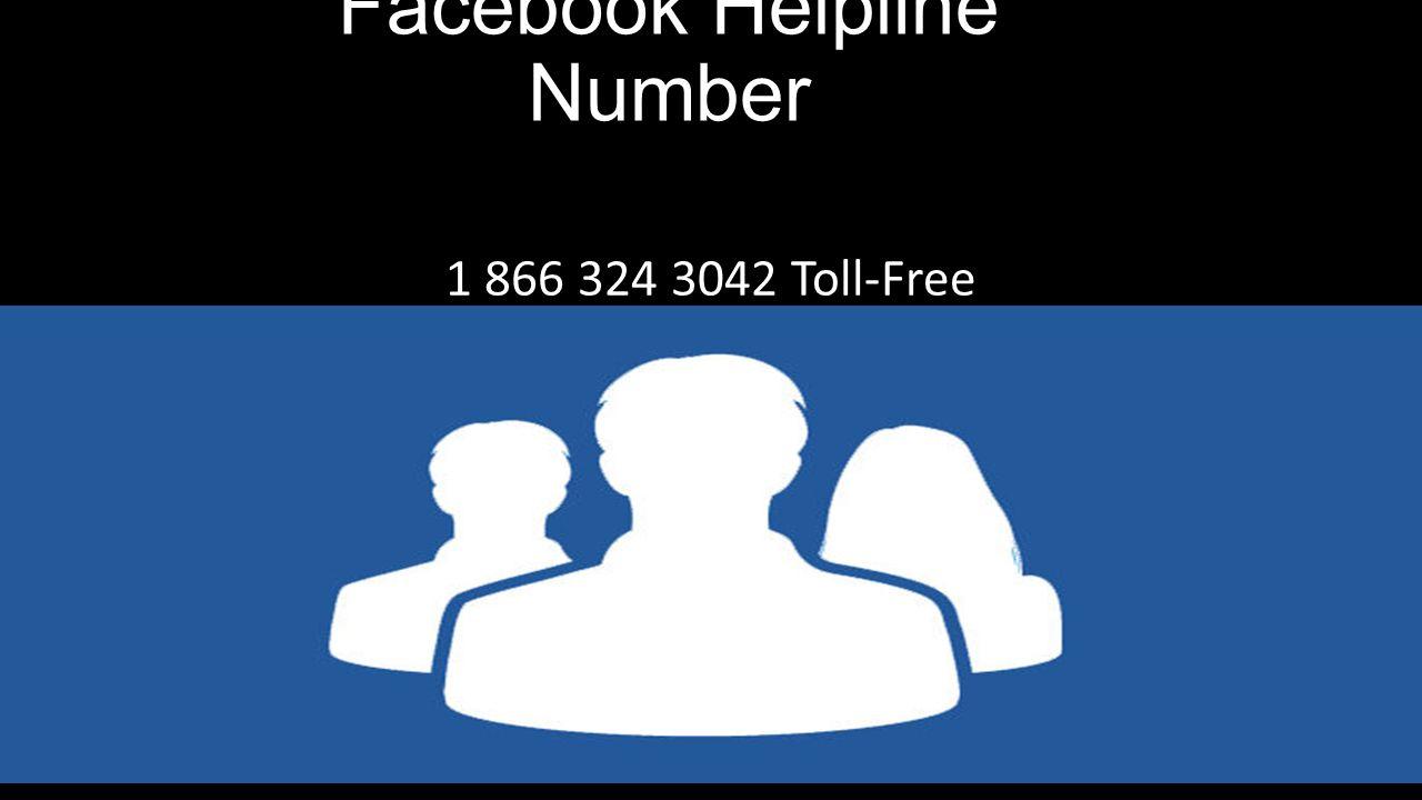 facebook helpline number toll-free. - ppt download
