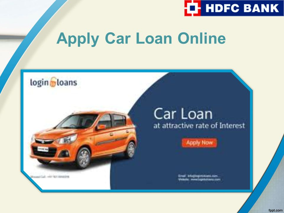 Apply For Hdfc Car Loan About Us Apply Online For Best Car Loans In