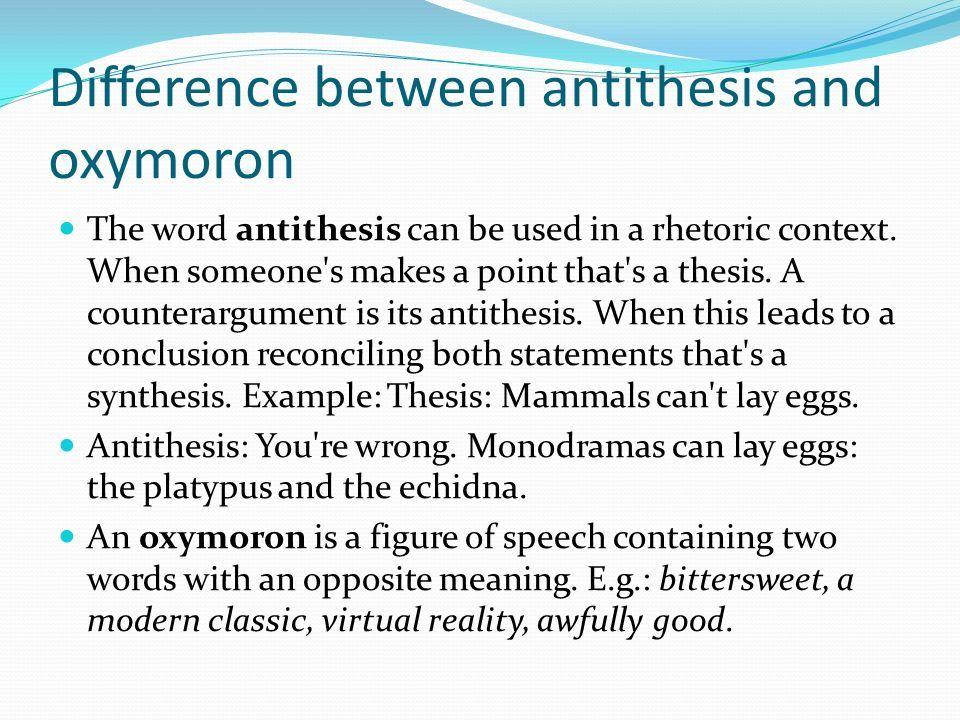 antithesis vs oxymoron