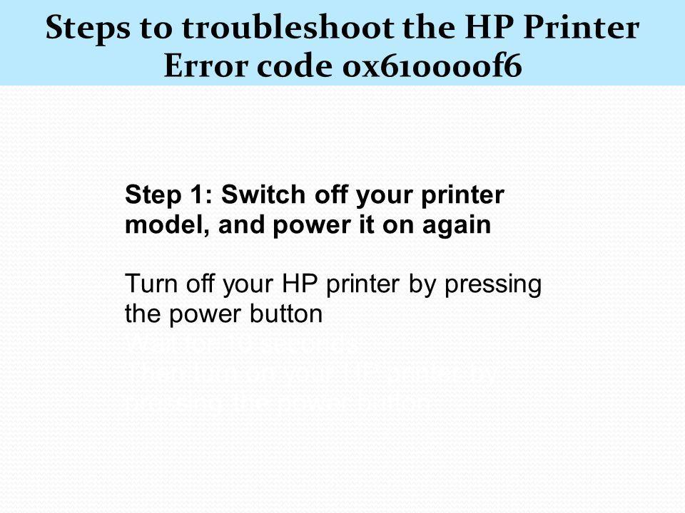 1(844) How to Fix HP Printer Error Code 0x610000f6 ? - ppt download