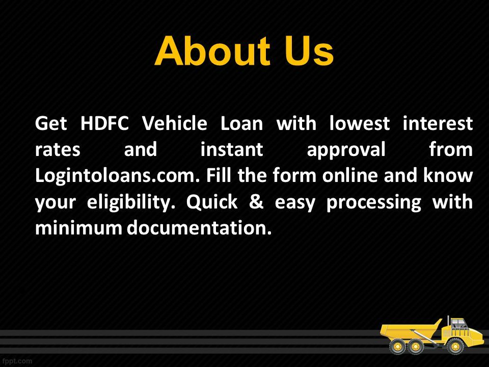 Hdfc Bank Commercial Vehicle Loans About Us Get Hdfc Vehicle Loan