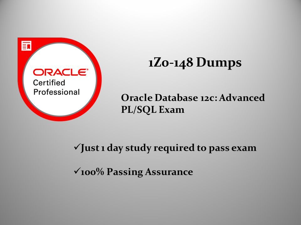 1z0 148 Dumps Oracle Database 12c Advanced Plsql Exam Just 1 Day