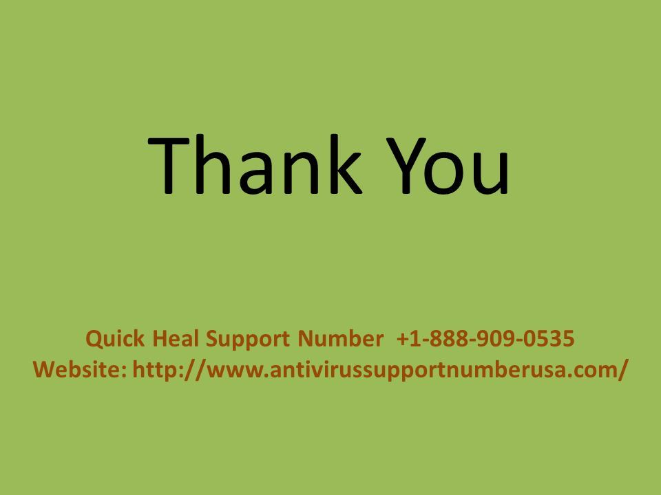 Thank You Quick Heal Support Number Website: