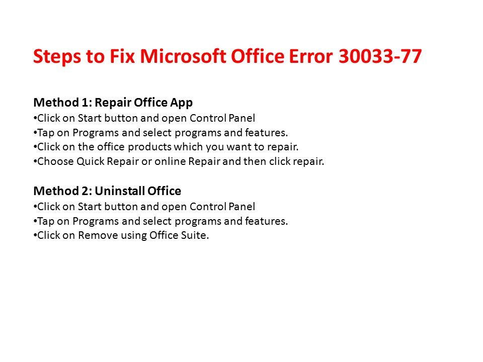 Steps to Fix Microsoft Office Error Method 1: Repair Office App Click on Start button and open Control Panel Tap on Programs and select programs and features.