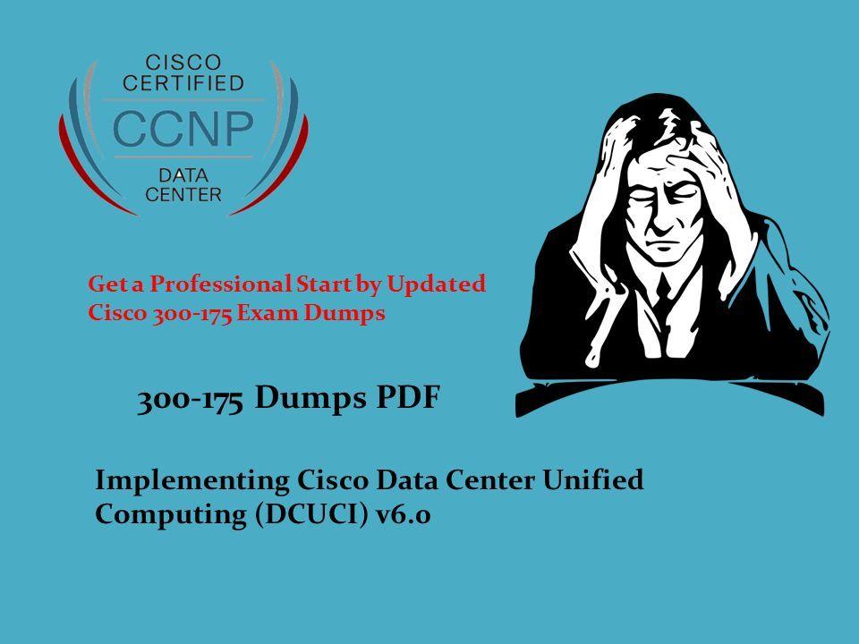 Dumps Pdf Implementing Cisco Data Center Unified Computing Dcuci