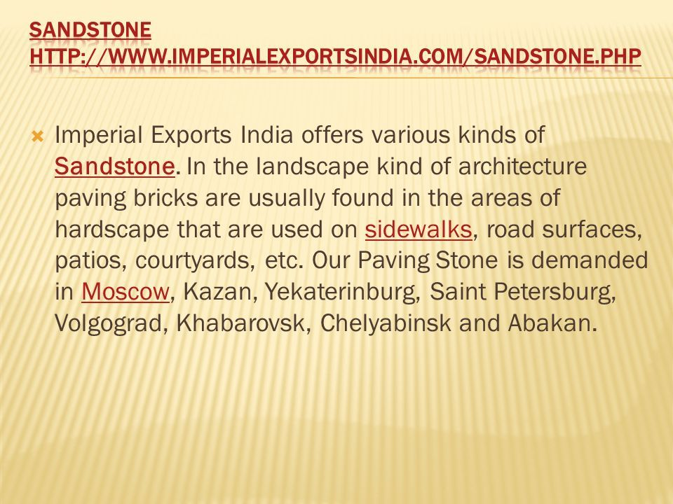  Imperial Exports India offers various kinds of Sandstone.