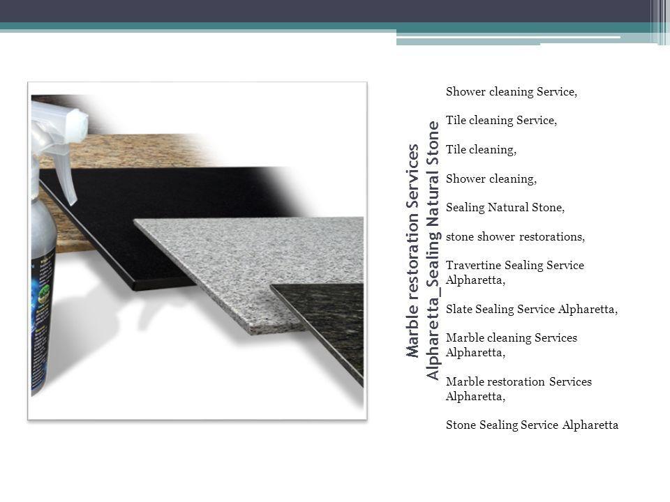 Marble restoration Services Alpharetta_Sealing Natural Stone