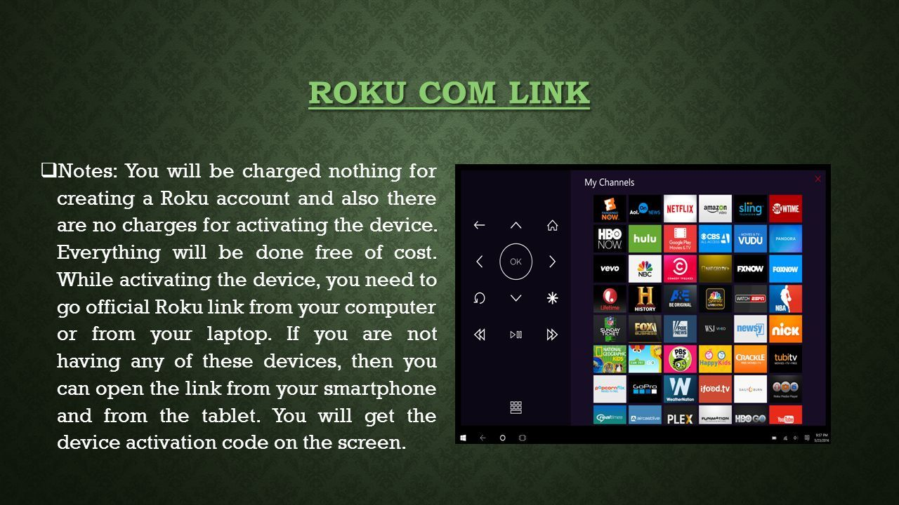 STEPS TO ACTIVATE AND LINK THE ROKU STREAMING PLAYER ON THE NETWORK