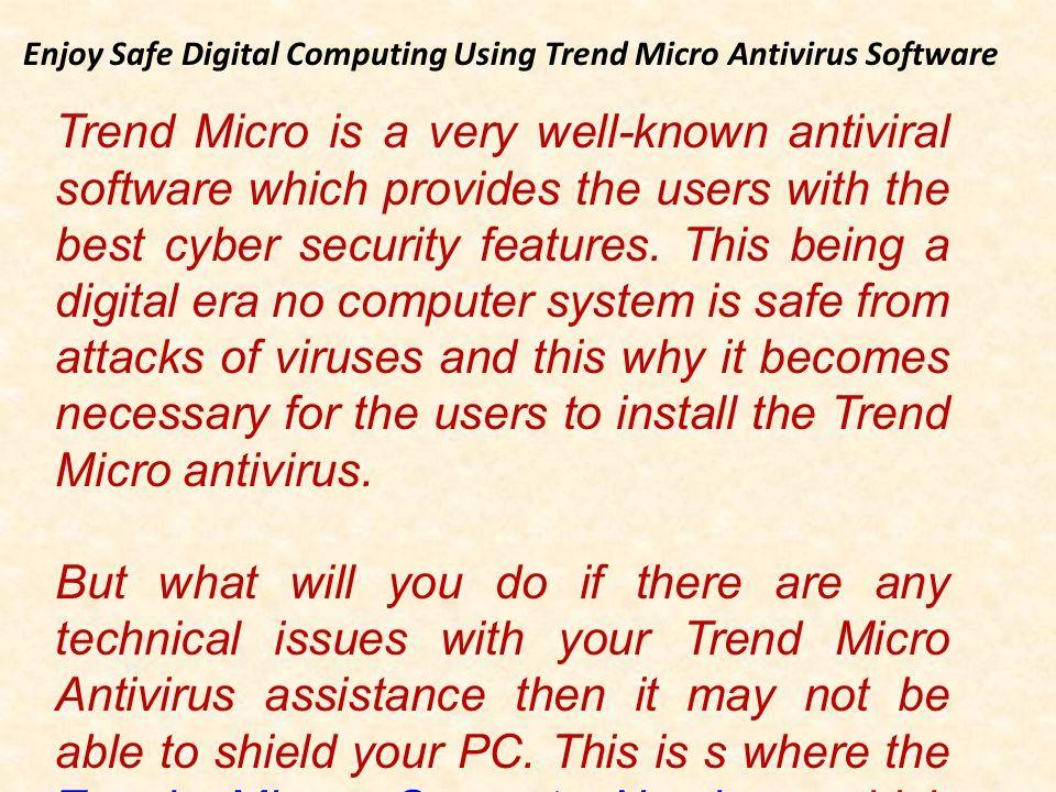 Call Now Toll Free No Enjoy Safe Digital Computing Using Trend Micro