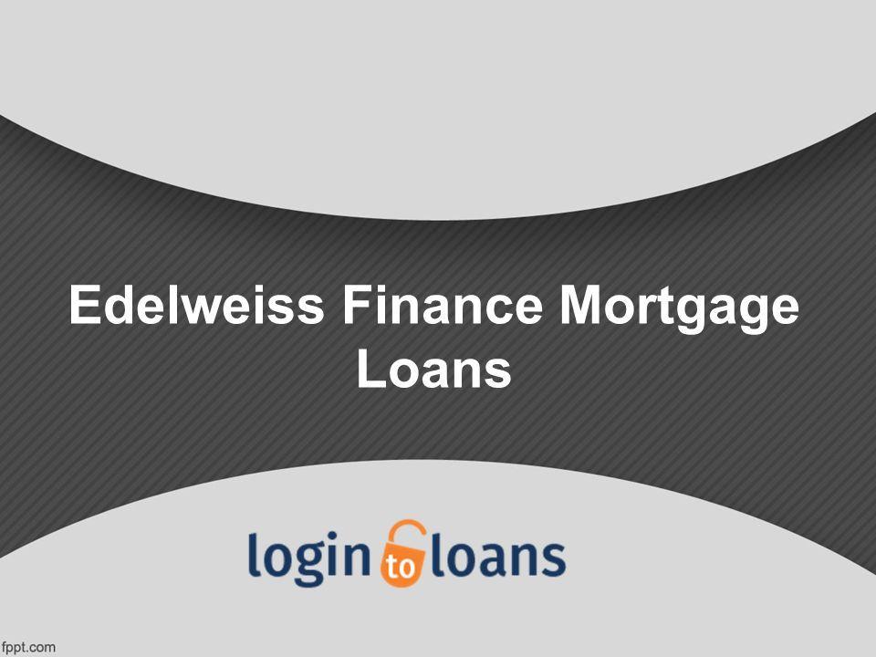 1 edelweiss finance mortgage loans