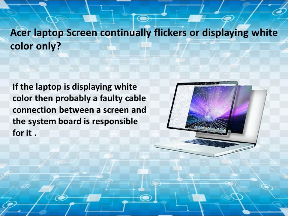 How To Fix Acer Laptop Blinking Screen Resolve Flickering