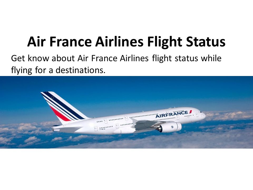 Air France Reservations Phone Number - ppt download