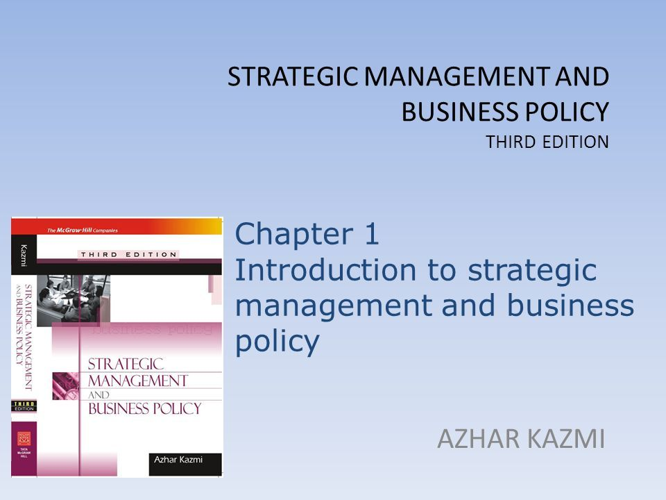 Strategic Management And Business Policy Third Edition Azhar Kazmi