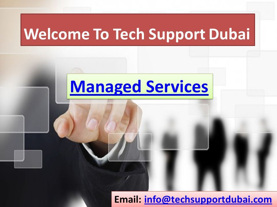 Get The Best Managed Services In Dubai ppt download