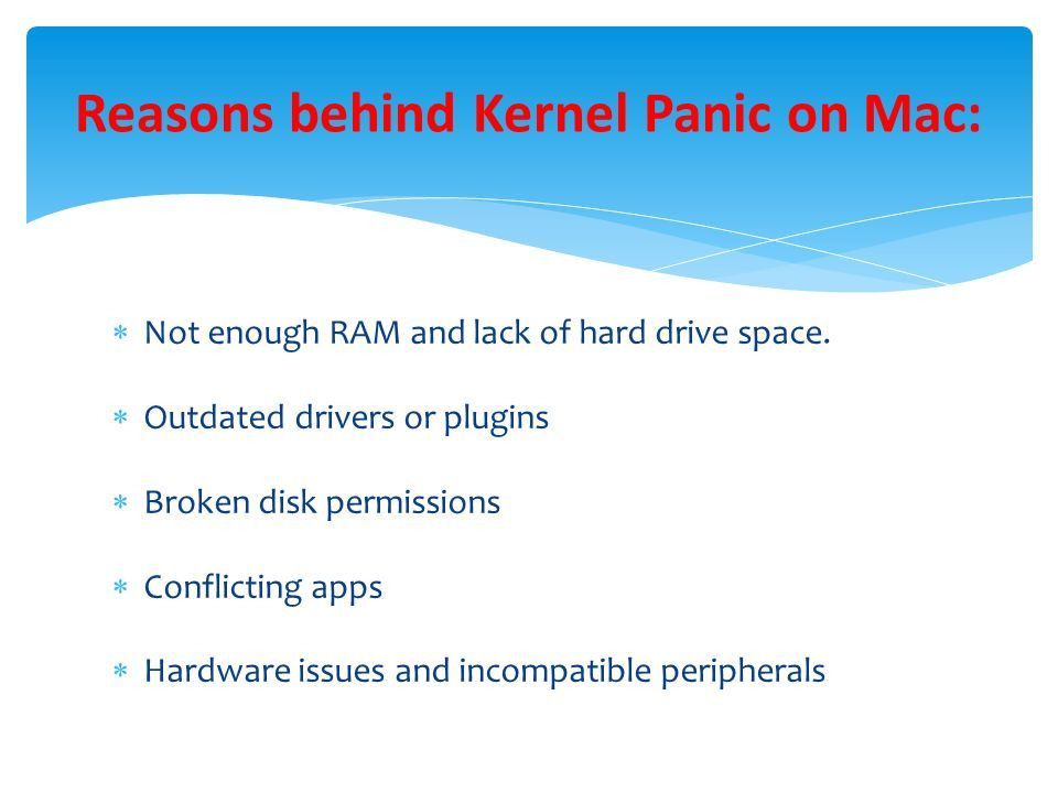 How to Fix Kernel Panic on Mac?   Not enough RAM and lack
